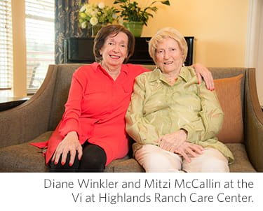 Diane Winkler and Mitzi McCallin at the Vi at Highlands Ranch care center